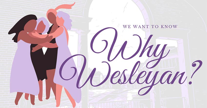We want to know why Wesleyan graphic